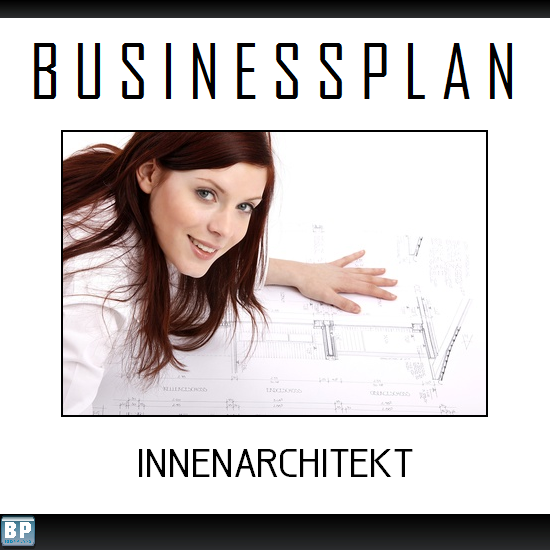 Businessplan innenarchitekt for Was ist ein innenarchitekt