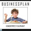 Businessplan Kinderrestaurant
