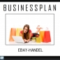 Preview: Businessplan eBay-Handel /-Shop