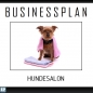 Preview: Businessplan Hundesalon