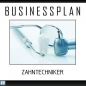 Preview: Businessplan Zahntechniker
