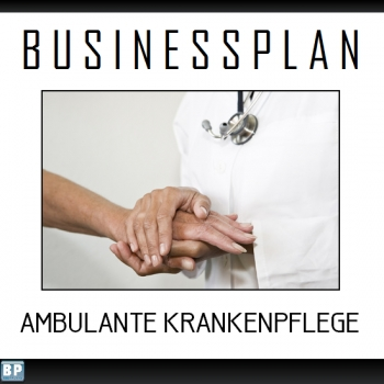 Businessplan Ambulante Krankenpflege