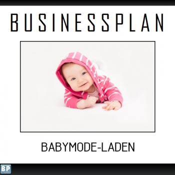 Businessplan Babymode-Laden