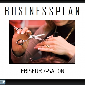 Businessplan Friseur /-Salon