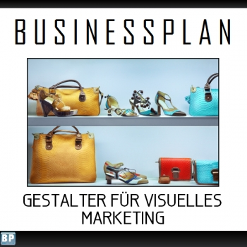 Businessplan Gestalter für visuelles Marketing