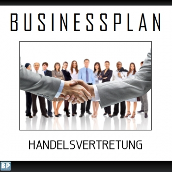 Businessplan Handelsvertreter