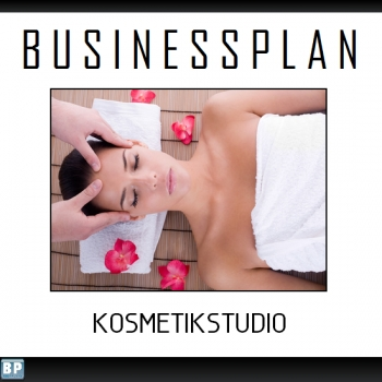 Businessplan Kosmetikstudio Wellness