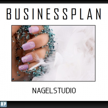 Businessplan Nagelstudio / Nailart