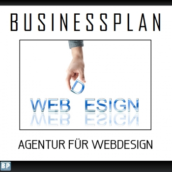Businessplan Webdesign / Webdesigner