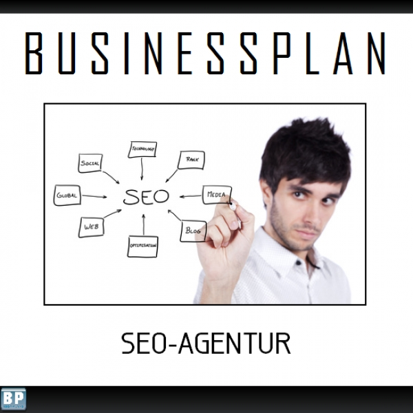 Businessplan Onlinemarketing / SEO-Agentur