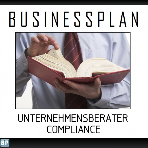 Businessplan Unternehmensberater Compliance